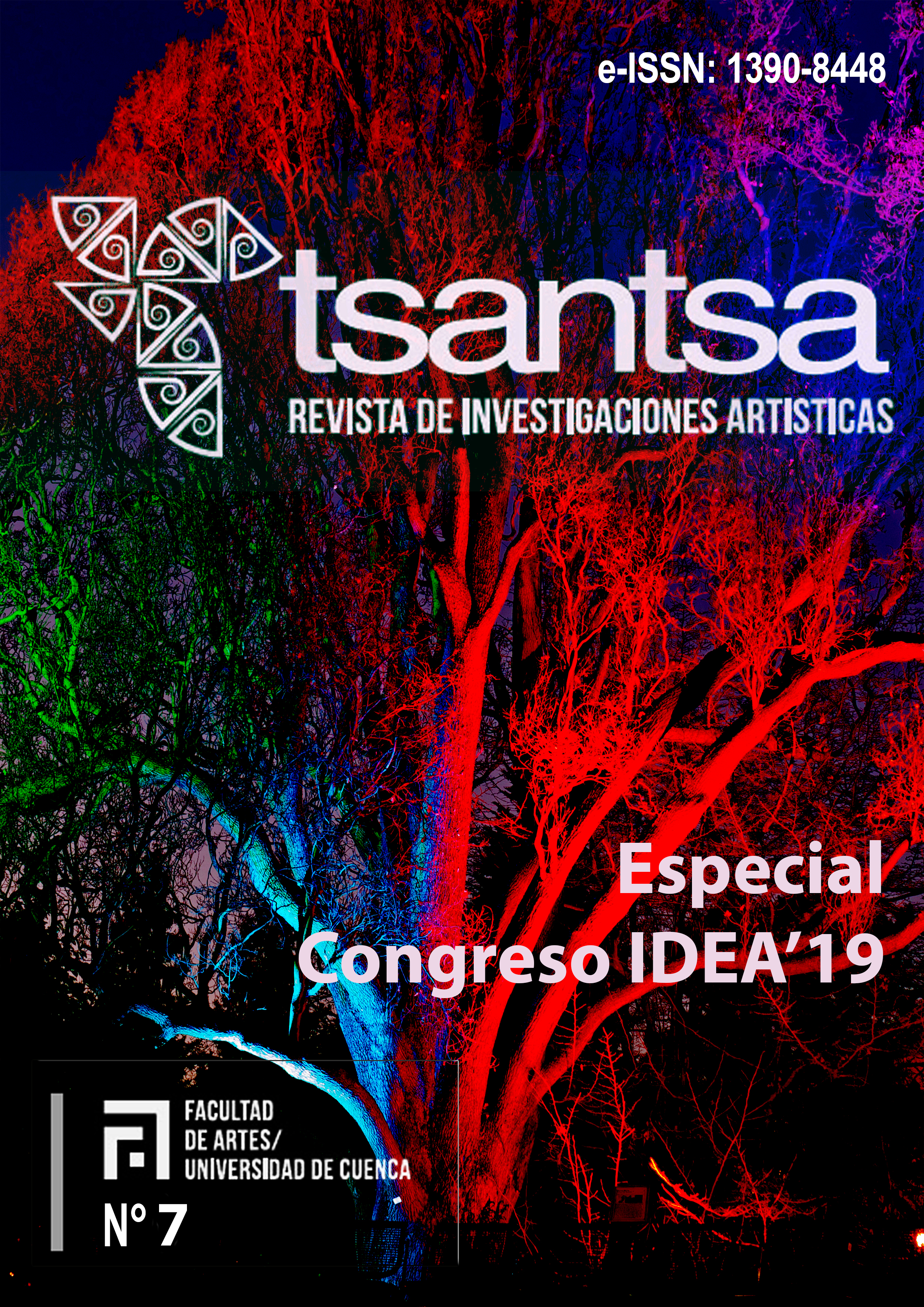 Ver Núm. 7 (2019): Número especial / Congreso Internacional IDEA'19 / Facultad de Artes de la Universidad de Cuenca, Ecuador