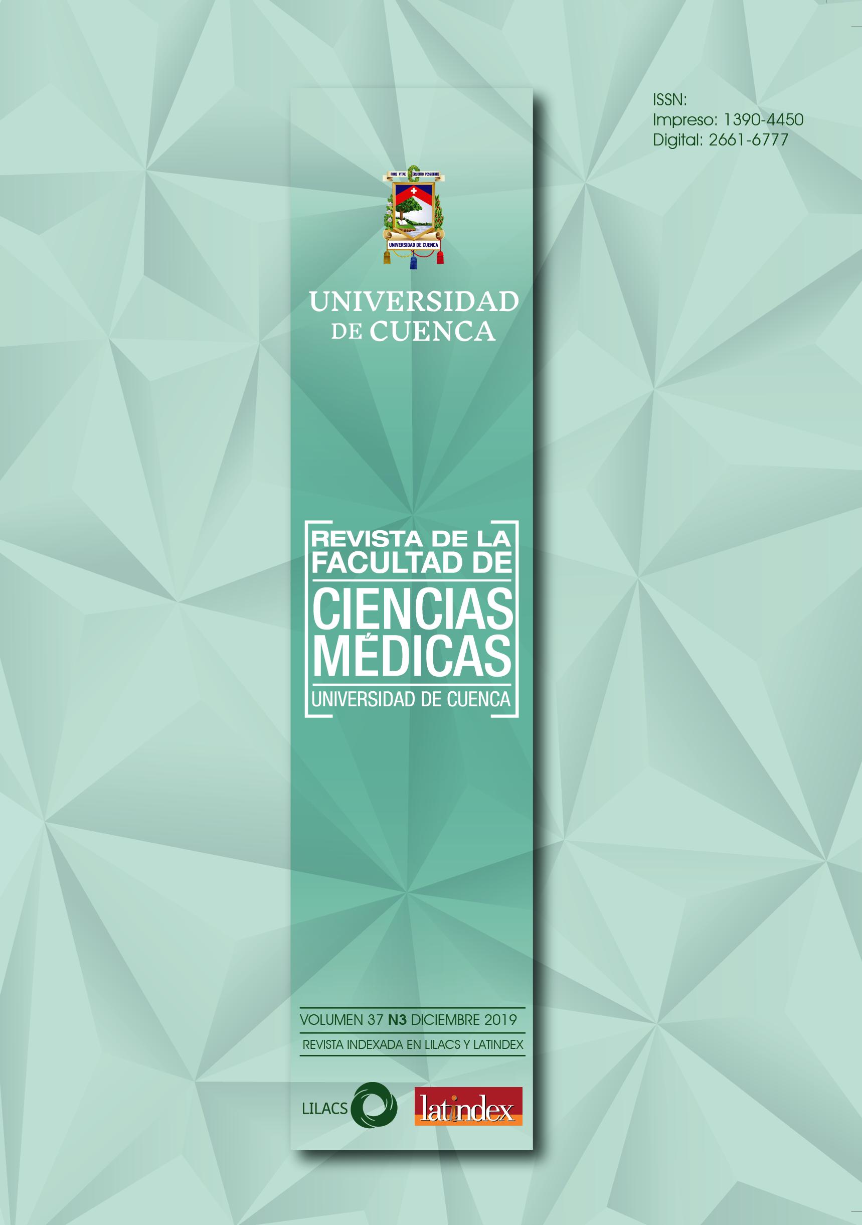 Ver Vol. 37 Núm. 3 (2019): Revista de la Facultad de Ciencias Médicas de la Universidad de Cuenca