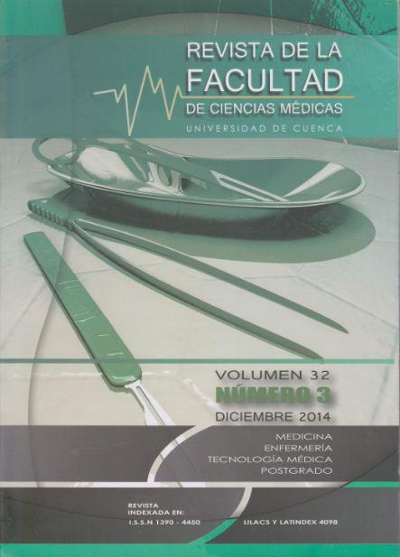 Rev. Fac. Cienc. Méd. Univ. Cuenca. Vol 32 Nº 3 Diciembre 2014