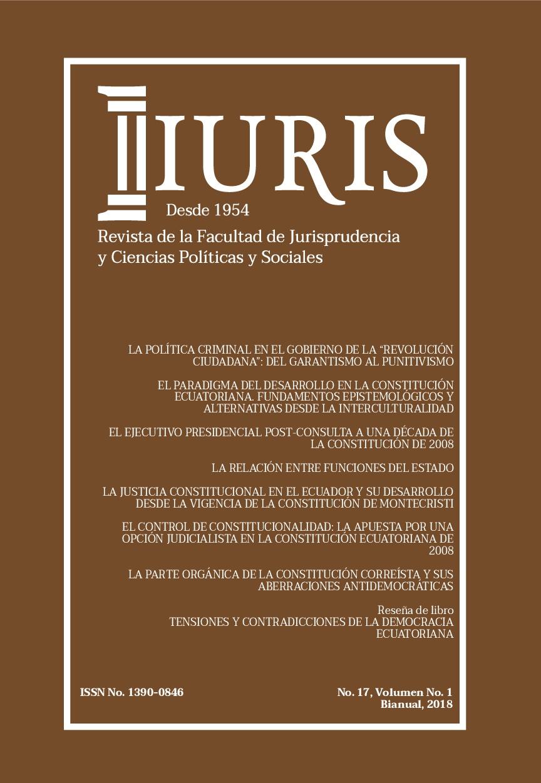 Ver Vol. 1 Núm. 17 (2018): LA CONSTITUCIÓN DE MONTECRISTI A LOS 10 AÑOS DE VIGENCIA